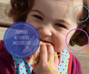 zuckerfrei - mit Kindern ohne Zucker Zwischenstand