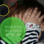 Working mom: Aussagen, die ich nicht mehr hören kann