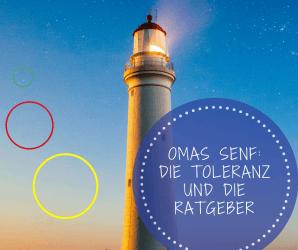 Omas Senf Toleranz und Ratgeber