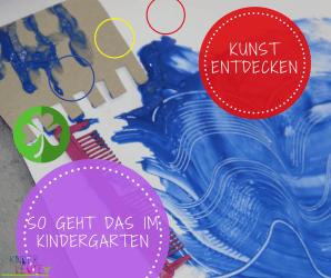 Kunst im Kindergarten – wie es angeleitet Sinn macht
