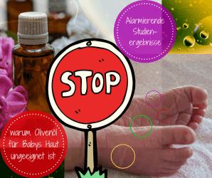 So schädlich kann Olivenöl für die Haut von Babys sein