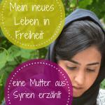 So ist das Leben in Syrien wirklich: Eine syrische Mutter erzählt