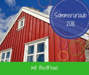 BestFewo Sommerurlaub 2018