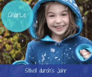 Kinderkleidung von CharLe: Mit Stil und gutem Gewissen durchs ganze Jahr
