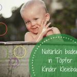 Kinder Kleiebad von Töpfer: Sanfte Reinigung auch bei wundem Po oder Neurodermitis
