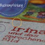 Irina und das sprechende Bild: Wie mich ein Buch auf den zweiten Blick packte