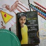 Buchvorstellung: Ich bin das Mädchen aus Aleppo von Bana Alabed