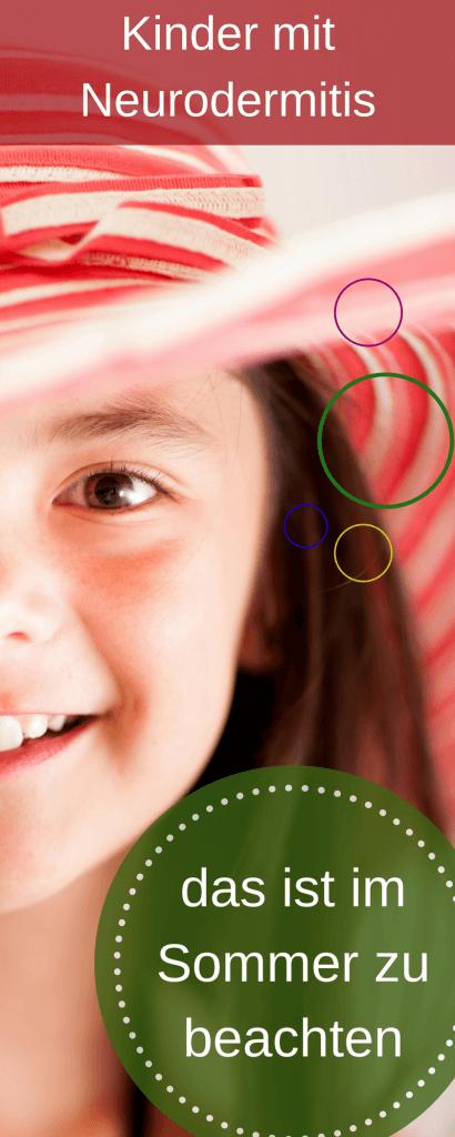 Kind hat neurodermitis - worauf ist im Sommer zu achten Tipps von Sonnenbrand bis Uv-Schutzanzug und was man gegen das Schwitzen unternehmen sollte
