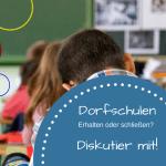 Dorfschulen - erhalten oder schließen? Am Beispiel Rugendorf Stadtsteinach