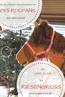 20 Geschenke Fur Kleine Pferdefans Und Reiter Kinderleute