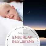 Mein Kind will nicht einschlafen: Mögliche Fehler bei der Einschlafbegleitung