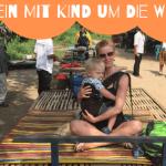 Eine Mutter reist um die Welt: Exklusives Interview mit Gabriela Urban