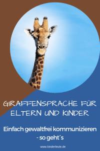 Giraffensprache ist eine tolle Grundlage für Gewaltfreie KOmmunikation im Alltag